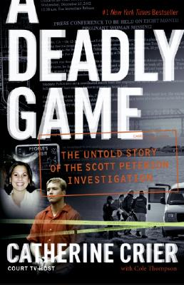 A Deadly Game By Crier, Catherine/ Thompson, Cole